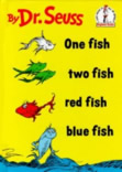 I Can Read It All by Myself Beginner Books: One Fish Two Fish Red Fish Blue Fish